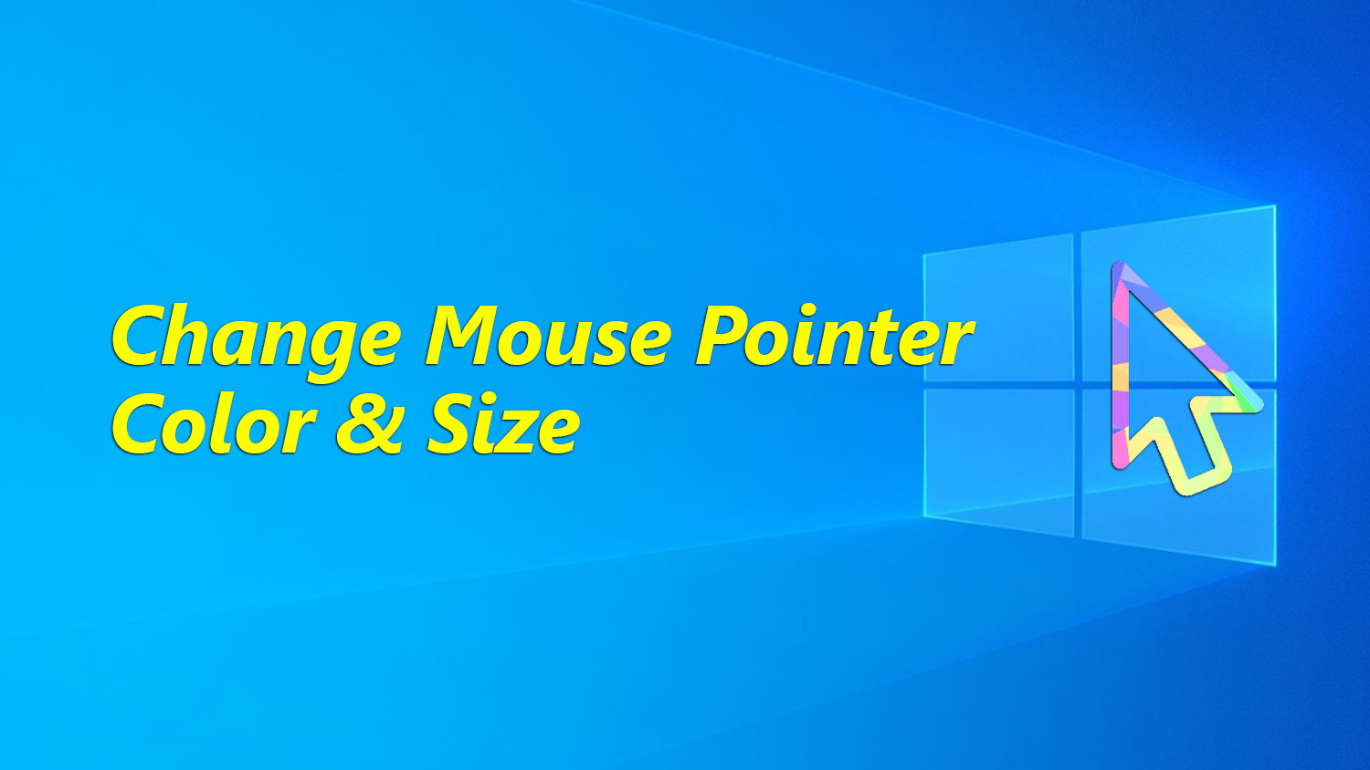 How to Change Mouse Pointer Color and Increase It's Size on Windows 10