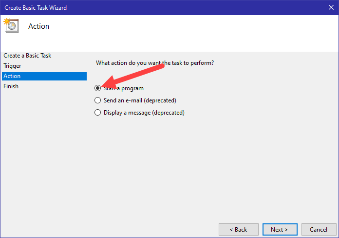 Win10 display message task scheduler - select start a program